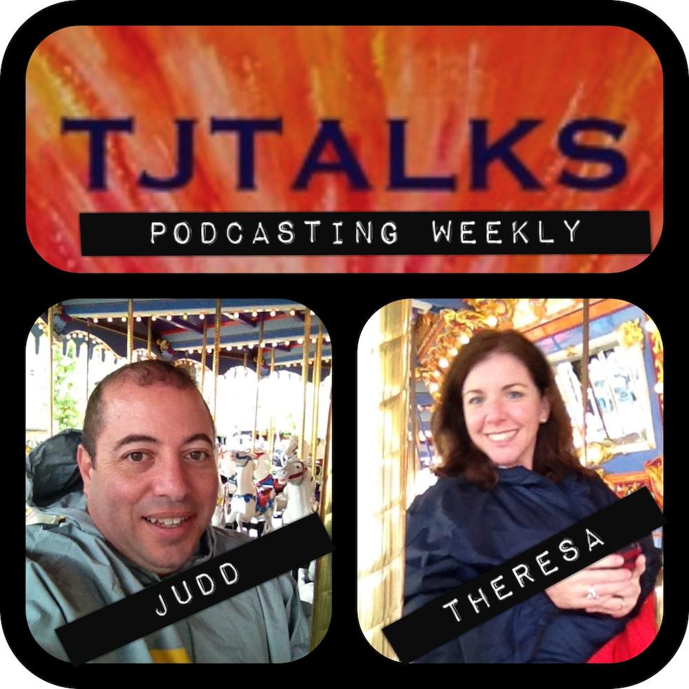Theresa and Judd Talks! @ TJTalks.com